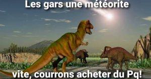 blague dinosaures meteorite pq confinement