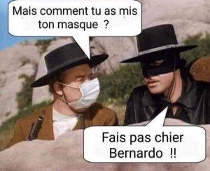 blague covid : bernardo dit a zorro qu'il a mal mis son masque