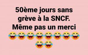 50 jours sans greve a la S NCF blague humour coronavirus deconfinement