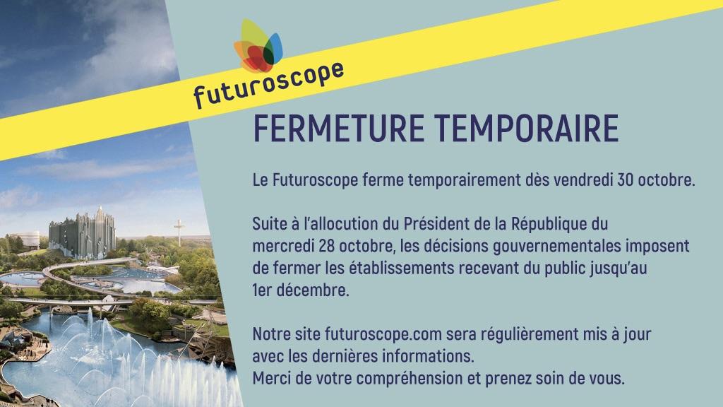 date fermeture reouverture futuroscope 2020
