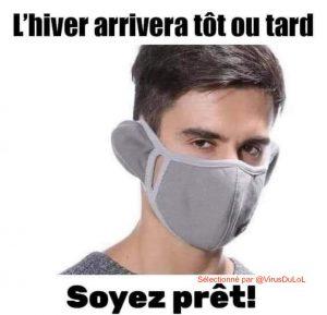un masque pour l'hiver avec couvre oreille intégré humour convid hiver