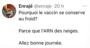 blague covid vaccin au froid car ARN des neiges