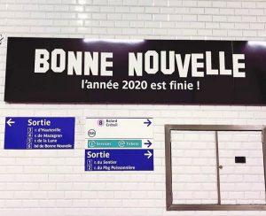 Station bonne nouvelle l'année 2020 est finie ! blague covid-19 metro