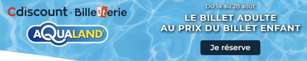 aqualand billet pas cher en vente flash prix promo