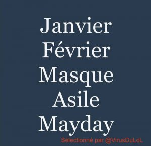 humour covid Janvier Fevrier Masque Asile Mayday