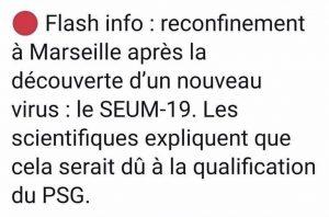Blague covid : reconfinement à marseille après découverte d'un nouveau virus le seum-19, ce serait du à la qualification du PSG en coupe d'europe